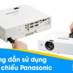 Hướng dẫn sử dụng máy chiếu Panasonic
