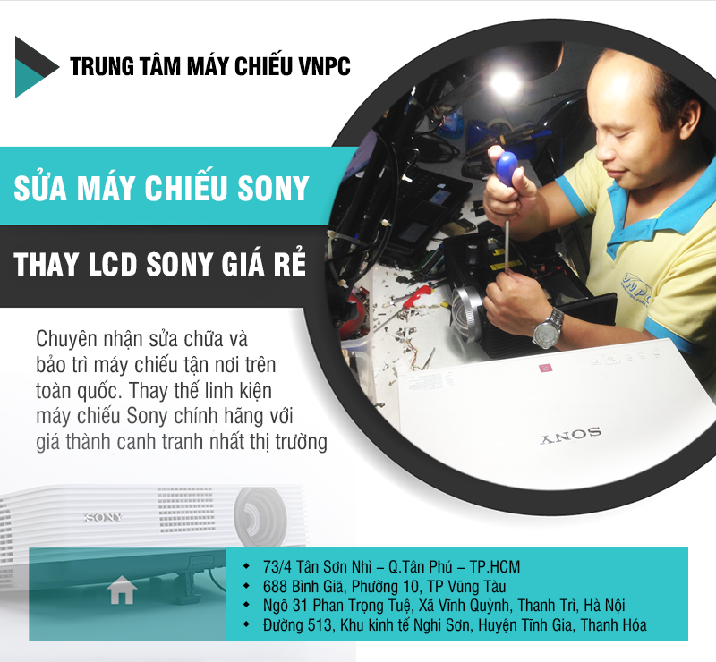 Sửa máy chiếu Sony giá rẻ tận nơi trên toàn quốc