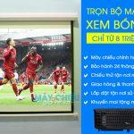 Trọn bộ máy chiếu xem bóng đá K+ tốt nhất 2019