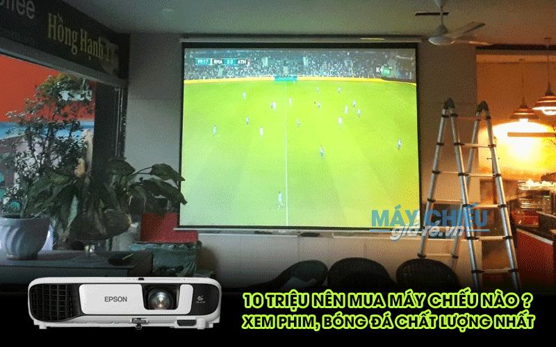 10 triệu nên mua máy chiếu nào xem phim HD 3D, bóng đá K+