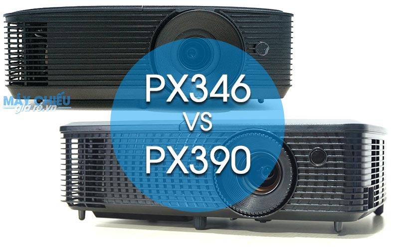 Optoma PX346 và Optoma PX390 đâu là máy chiếu giá rẻ tốt nhất 2018
