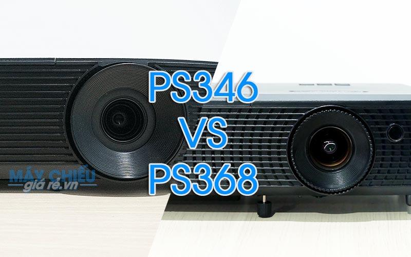 So sánh chất lượng máy chiếu Optoma PS346 và Optoma PS368