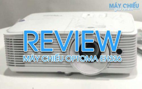 Đánh giá máy chiếu Optoma EH336 Full HD ra mắt 2019