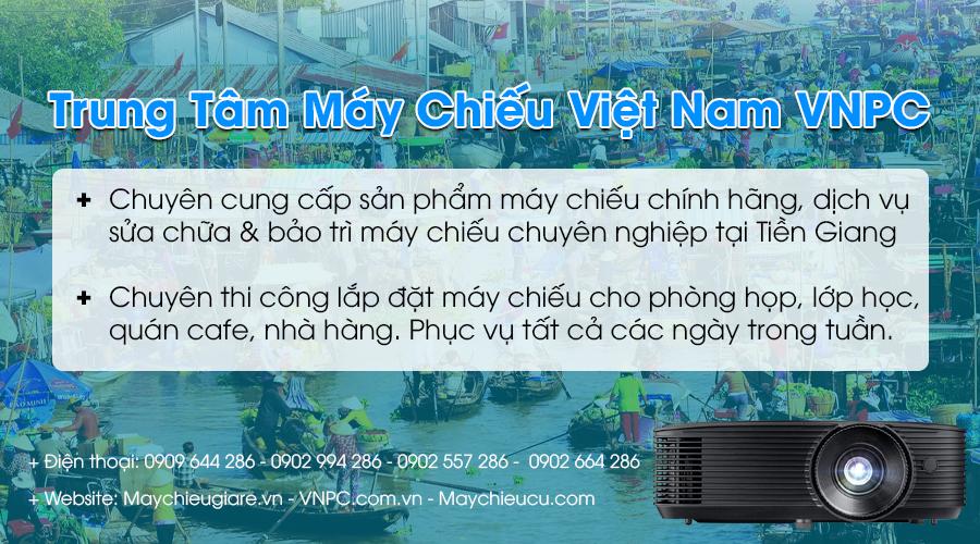 VNPC bán máy chiếu giá rẻ tại Tiền Giang