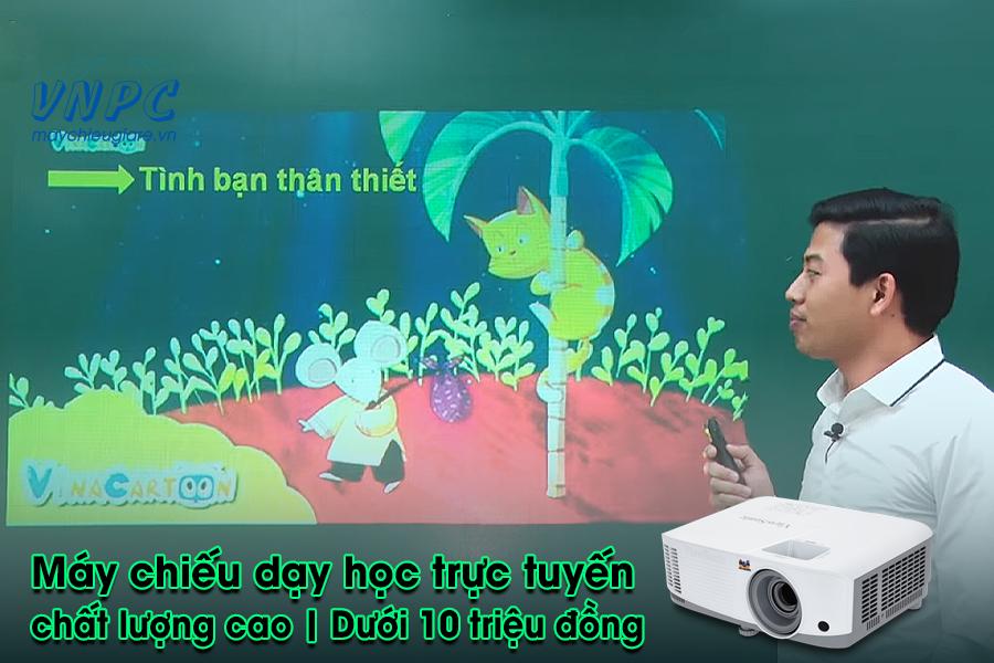 Máy chiếu dạy học trực tuyến tại nhà