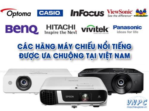 Các hãng máy chiếu nổi tiếng được dùng nhiều nhất hiện nay tại Việt Nam