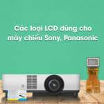 LCD dùng cho máy chiếu Sony, Panasonic